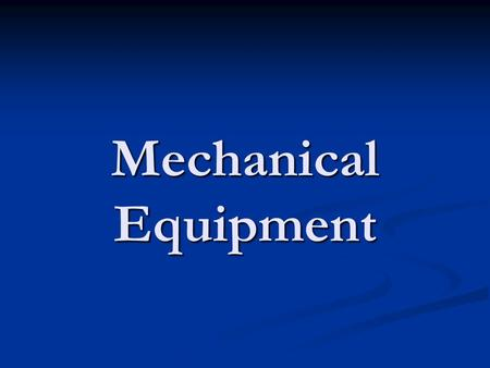 Mechanical Equipment.