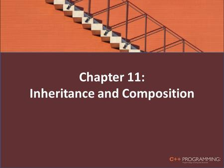 "Chapter 11: Inheritance and Composition. Introduction Two common ways to relate two classes in a meaningful way are: – Inheritance (""is-a"" relationship)"