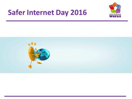 Safer Internet Day 2016. Your digital footprint Whenever you go online you leave behind information about yourselves. This is referred to as our 'digital.
