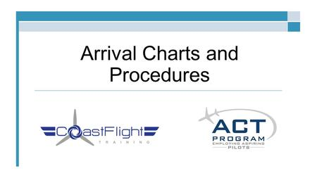 Arrival Charts and Procedures