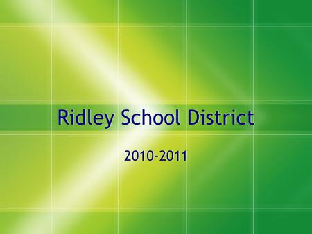 Ridley School District 2010-2011.  We must delight in each other, make other's conditions our own, rejoice together, mourn together, labor and suffer.