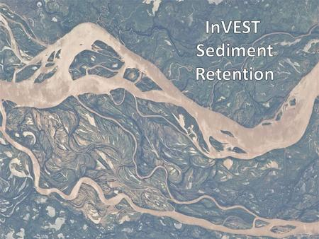 InVEST Sediment Retention