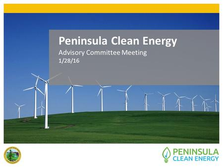 Peninsula Clean Energy Advisory Committee Meeting 1/28/16.