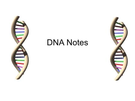 DNA Notes. DQ 9 10-19-05 Why is it important that evidence at a crime scene is collected correctly?