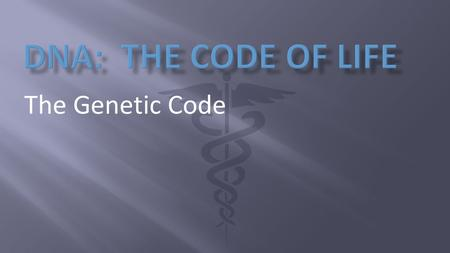 The Genetic Code.  It took almost 100 years after the discovery of DNA for scientists to figure out that it looks like a twisted ladder.  When James.