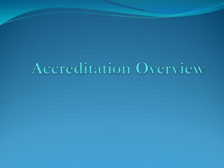 What is Regional Accreditation? Regional Accreditation is a time-tested model of professional peer review that supports education excellence. Accreditation.