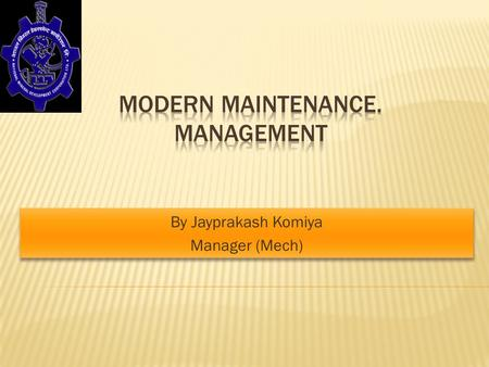 Modern Maintenance. Management