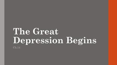 The Great Depression Begins Ch.14. 1. Price support either a subsidy or a price control, both with the intended effect of keeping the market price of.