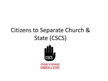 Citizens to Separate Church & State (CSCS). Inequality in Primary Education A Human Right of the Child Abnegation Lies at the Heart of the National School.