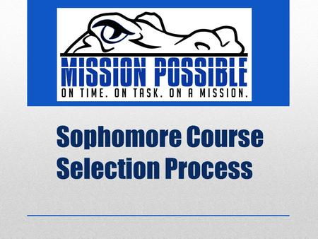 Sophomore Course Selection Process. 1.RECAP 2.DHS Academic Handbook 2016-2017 3.Future Planning 4.High School System 5.Transcript information 6.GPA. Rank.