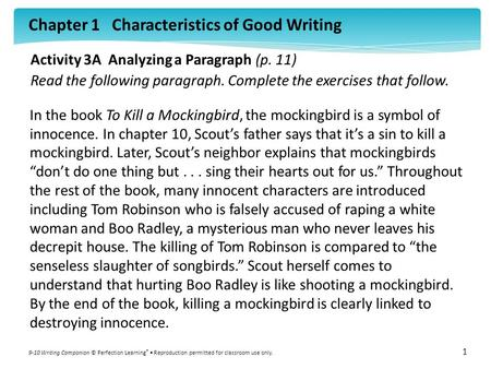 Chapter 1 Characteristics of Good Writing 9-10 Writing Companion © Perfection Learning ® Reproduction permitted for classroom use only. 1 Activity 3A Analyzing.