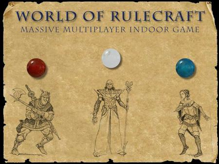 Basics  Divide up into Player and Moderators Basics  Players play the game and suggest rules to the moderators.