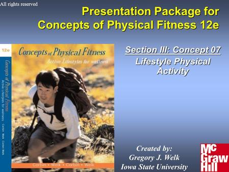 1Concepts of Physical Fitness 12e Presentation Package for Concepts of Physical Fitness 12e Section III: Concept 07 Lifestyle Physical Activity Created.
