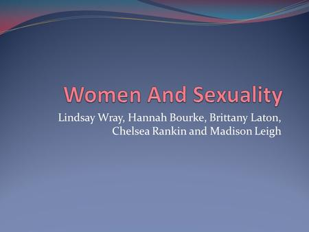 Lindsay Wray, Hannah Bourke, Brittany Laton, Chelsea Rankin and Madison Leigh.