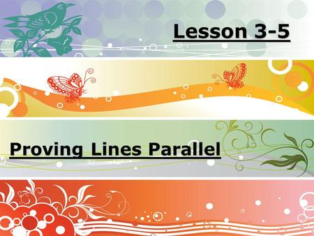 Lesson 3-5 Proving Lines Parallel. Ohio Content Standards: