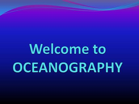Oceanography pop quiz 1. Which ocean is increasing in size, the Atlantic or the Pacific?