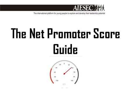 The Net Promoter Score Guide. Net Promoter Score is a measure of quality. Through survey it draws inferences based on responses from customers. To understand.