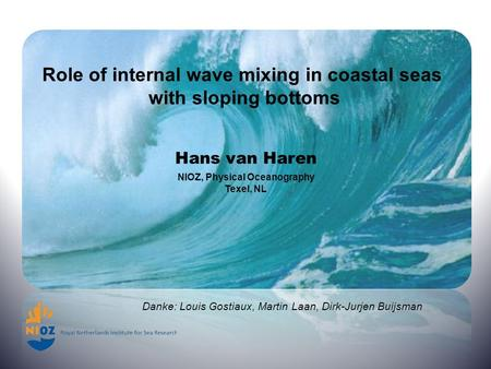 Role of internal wave mixing in coastal seas with sloping bottoms