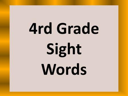 4rd Grade Sight Words. pattern numeral table north.