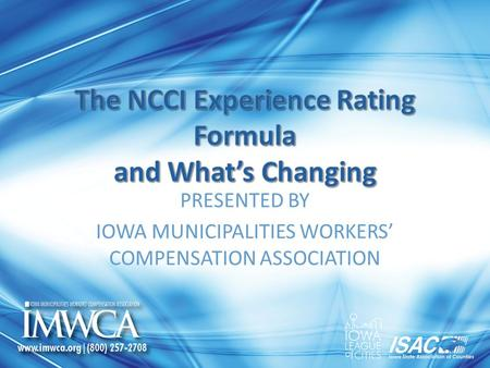 PRESENTED BY IOWA MUNICIPALITIES WORKERS' COMPENSATION ASSOCIATION.