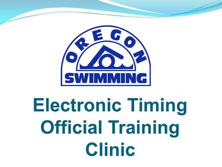 Electronic Timing Official Training Clinic. Agenda Introductions Role of ET Official Certification Process Equipment Setup Operating the Console Paperwork.