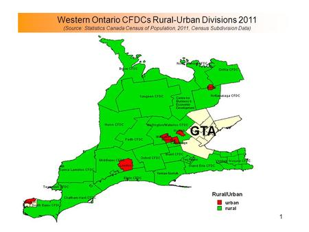Western Ontario CFDCs Rural-Urban Divisions 2011 (Source: Statistics Canada Census of Population, 2011, Census Subdivision Data) 1.