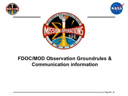 Page No. 1 FDOC/MOD Observation Groundrules & Communication information.