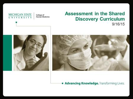 Assessment in the Shared Discovery Curriculum 9/16/15.