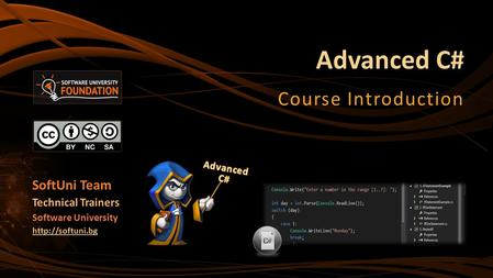 Advanced C# Course Introduction SoftUni Team Technical Trainers Software University