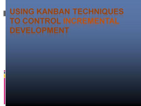 We'll cover:  1. What is a Kanban System and how does it apply to anything you want to do?  2. How to set up a Kanban System 2.