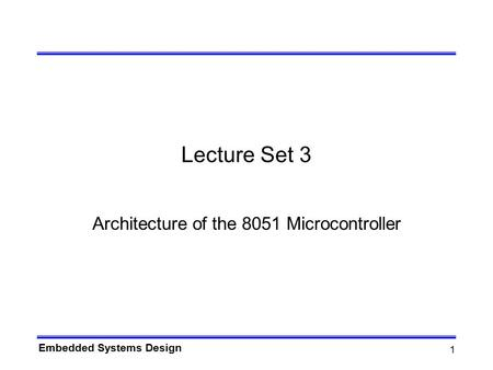 Architecture of the 8051 Microcontroller