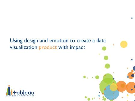 Using design and emotion to create a data visualization product with impact.