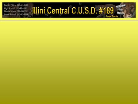 WELCOME BACK ILLINI CENTRAL CUSD #189 AUGUST 29 TH STAFF INSERVICE DAY.