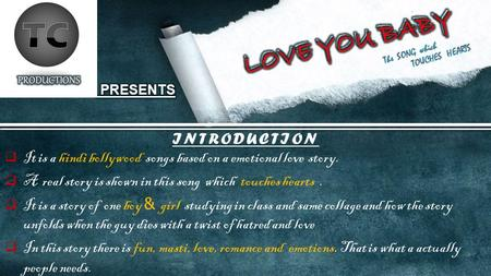 INTRODUCTION  It is a hindi bollywood songs based on a emotional love story.  A real story is shown in this song which touches hearts.  It is a story.