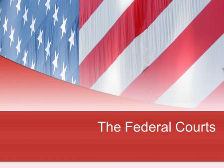 The Federal Courts. I. Jurisdiction A. Trivia Question: How many court systems exist in the US today?