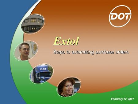 Extol Steps to automating purchase orders February 12, 2007.