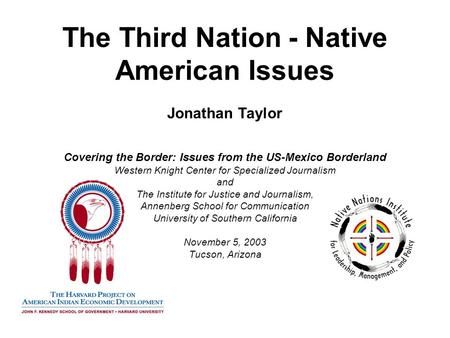 1 The Third Nation - Native American Issues Covering the Border: Issues from the US-Mexico Borderland Western Knight Center.