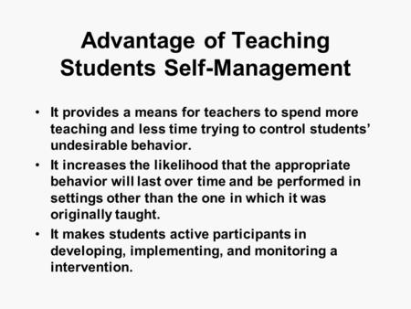 Advantage of Teaching Students Self-Management