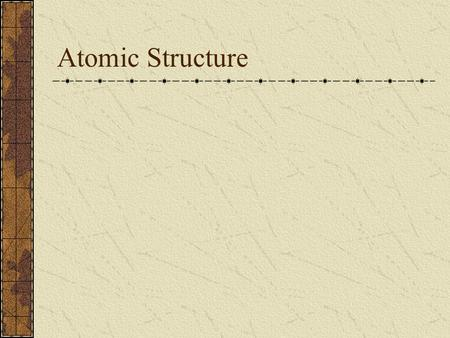 Atomic Structure. Subatomic Particles In the nucleus: Protons Mass  1 amu Charge = +1 Neutrons Mass  1 amu Charge = 0 In the electron cloud: Electrons.