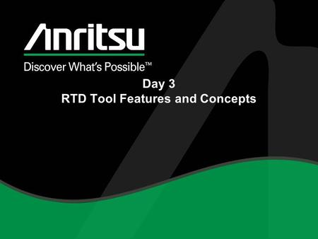 Day 3 RTD Tool Features and Concepts. Archives Archives are folder locations which are mapped into RTD RTD then can locate folders This has several benefits.