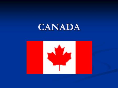 CANADA. General Information: Very rich in natural resources. This country has evolved along with the United States of America with regards to technology.