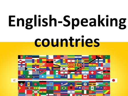 English-Speaking countries.