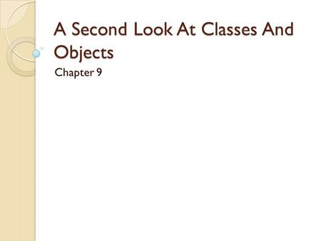 A Second Look At Classes And Objects Chapter 9. Static Class Members When a value is stored in a static field, it is not in an object of the class. In.