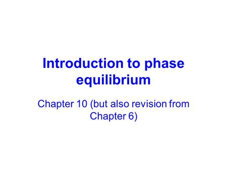 Introduction to phase equilibrium