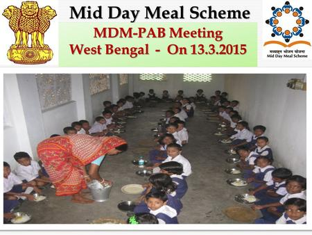 1 Mid Day Meal Scheme MDM-PAB Meeting West Bengal - On 13.3.2015.