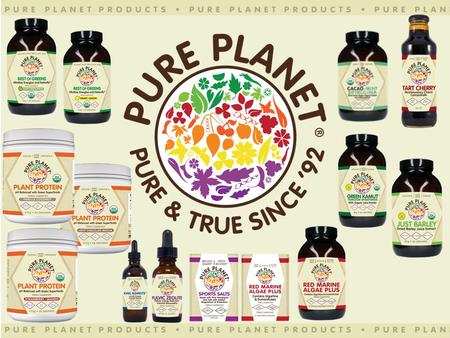 Pure Planet: Our Culture Over 20 Years Making Super Foods Still the Manufacturer; Still Family Owned Pure Planet is an original whole foods company, with.