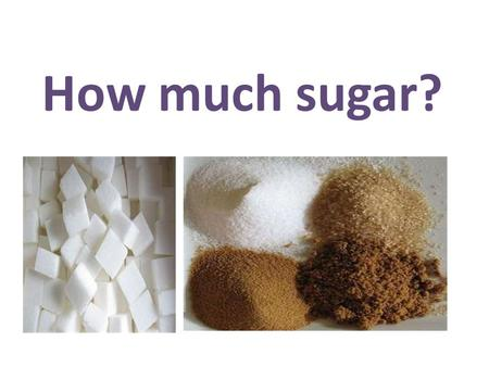 How much sugar?. Can of cola 9-10 teaspoons of sugar.