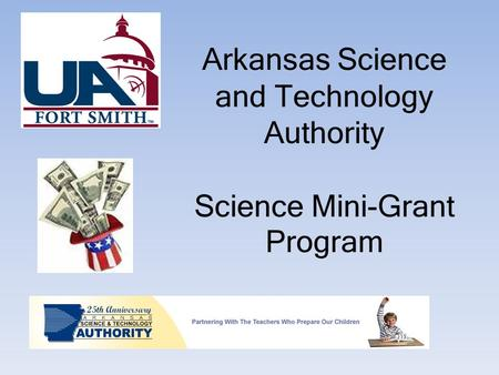 Arkansas Science and Technology Authority Science Mini-Grant Program.