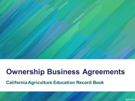 Ownership Business Agreements California Agriculture Education Record Book.