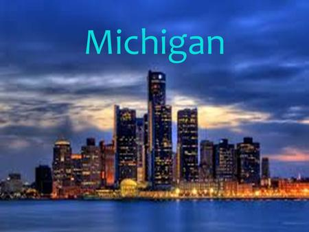 Michigan. facts Detroit is known as the car capital of the world Michigan ranks first in state boat registration Rogers City boasts the world's largest.